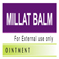 MILLAT BALM For External Use Only 3 gm, 5 gm, 10 gm & 25 gm.Pot & Tube